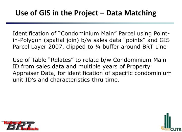 Use of GIS in the Project – Data Matching