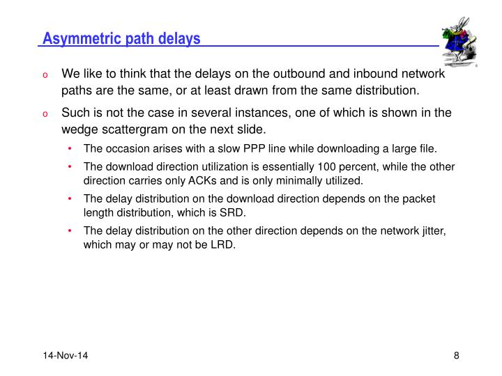 Asymmetric path delays