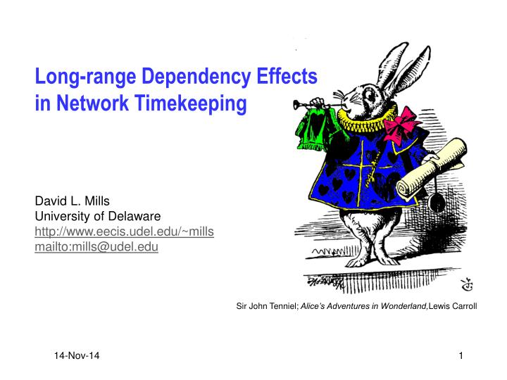 long range dependency effects in network timekeeping