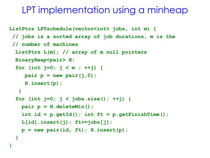 ListPtrs LPTschedule(vector<int> jobs, int m) {
