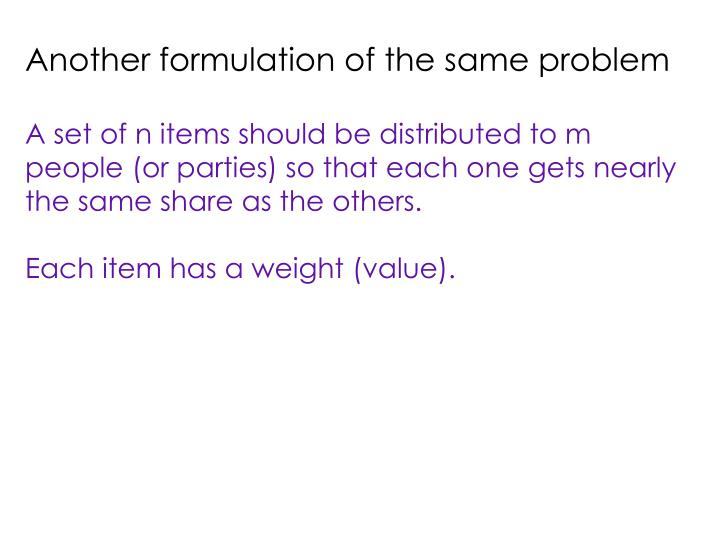 Another formulation of the same problem