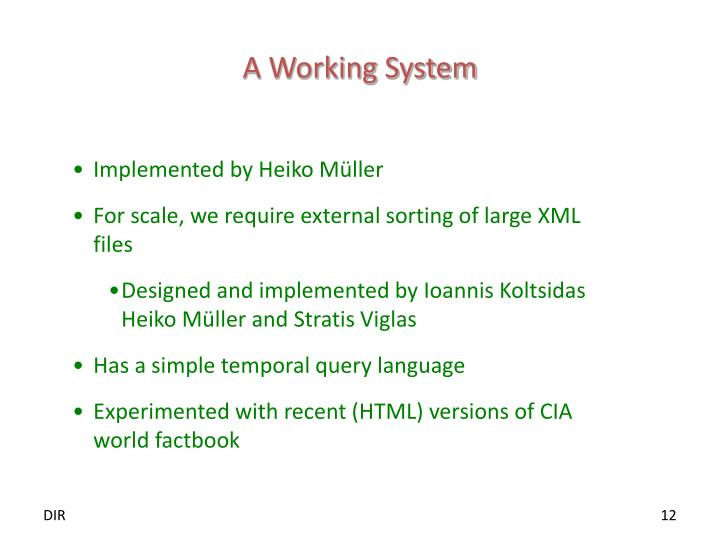A Working System