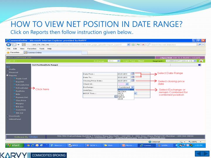 HOW TO VIEW NET POSITION IN DATE RANGE?