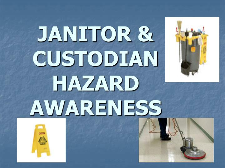 Janitor custodian hazard awareness