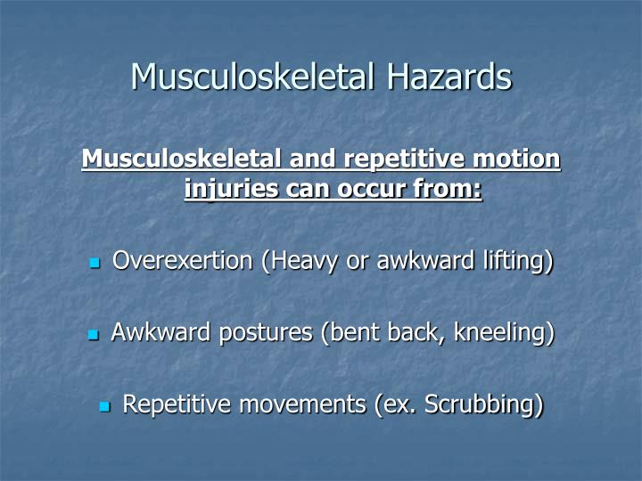Musculoskeletal Hazards