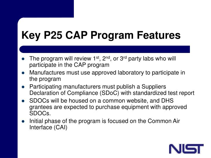 Key P25 CAP Program Features