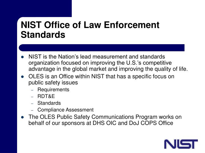 Nist office of law enforcement standards