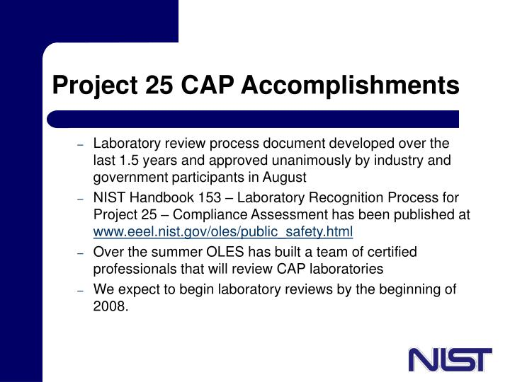 Project 25 CAP Accomplishments