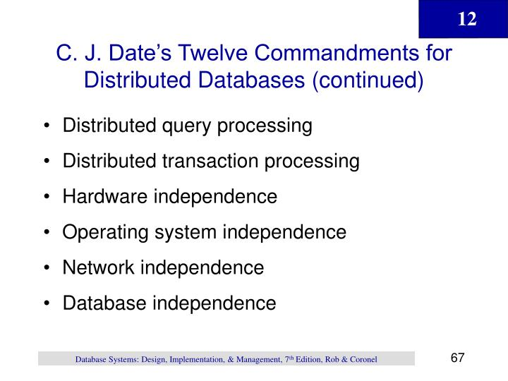 C. J. Date's Twelve Commandments for Distributed Databases (continued)