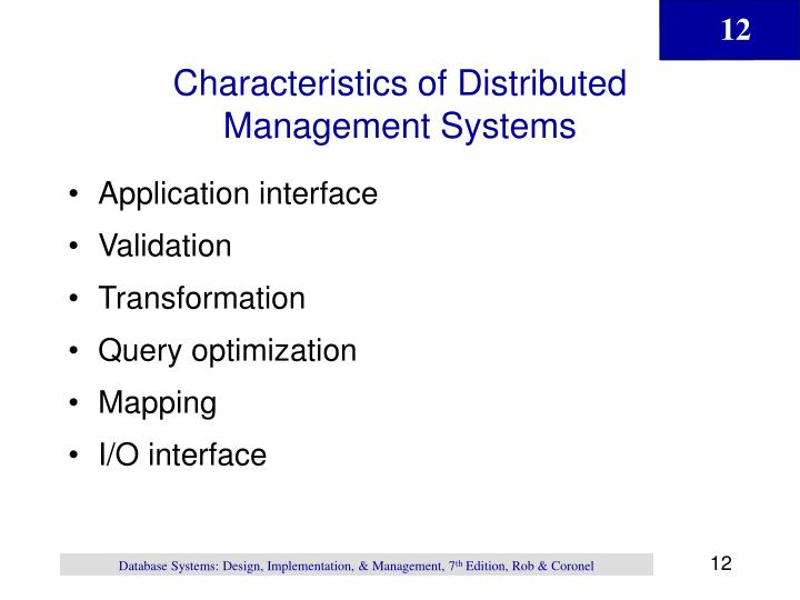 Characteristics of Distributed Management Systems