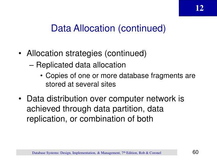 Data Allocation (continued)