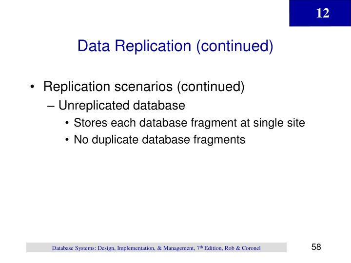 Data Replication (continued)