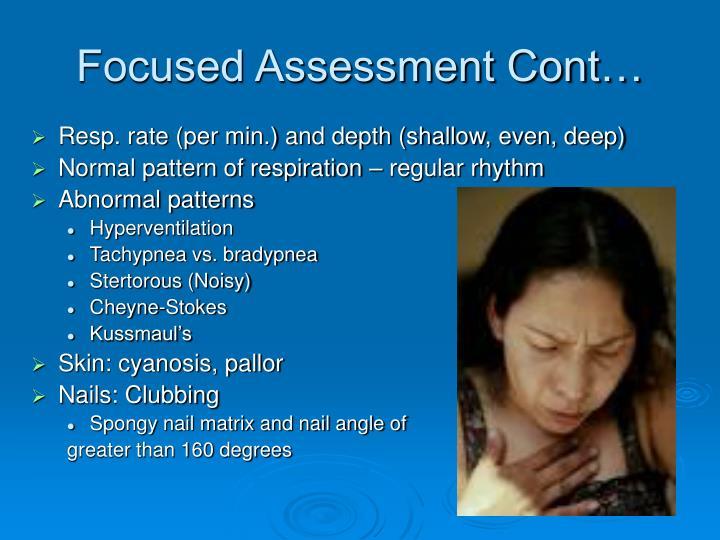 Focused Assessment Cont…