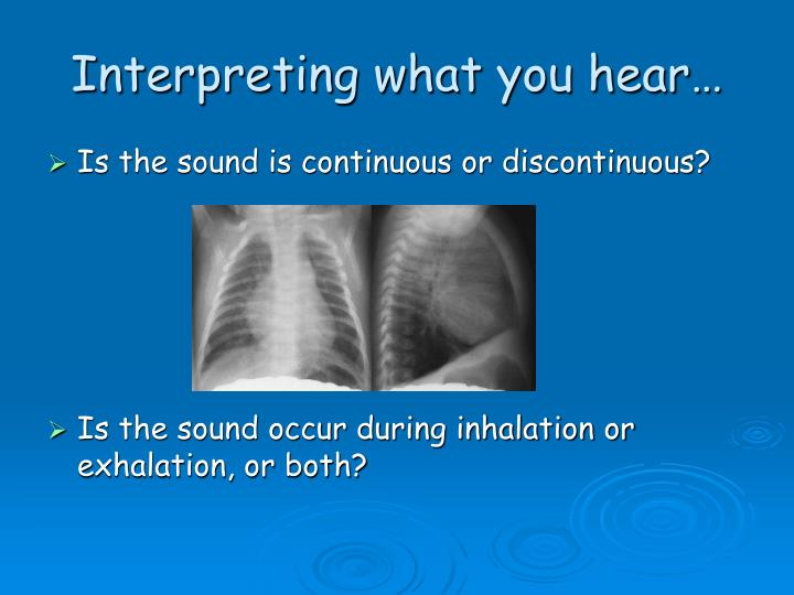Interpreting what you hear…