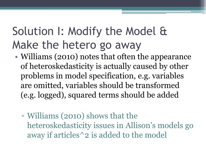 Solution I: Modify the Model & Make the hetero go away
