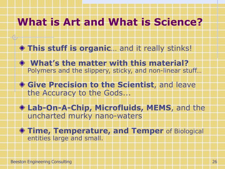 What is Art and What is Science?