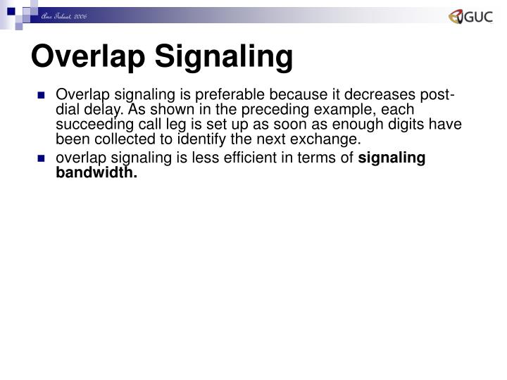 Overlap Signaling