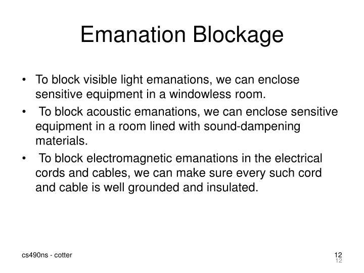 Emanation Blockage