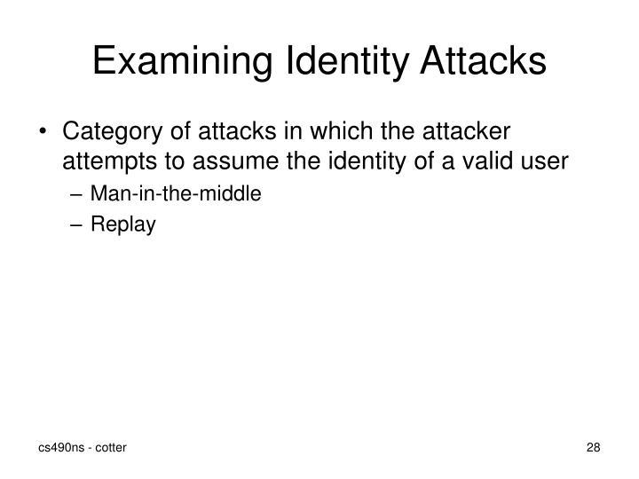 Examining Identity Attacks