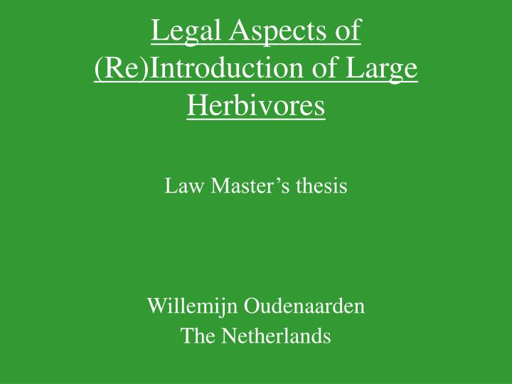 Legal aspects of re i ntroduction of large herbivores