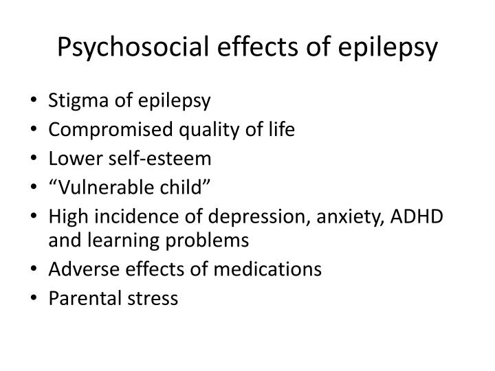 Psychosocial effects of epilepsy