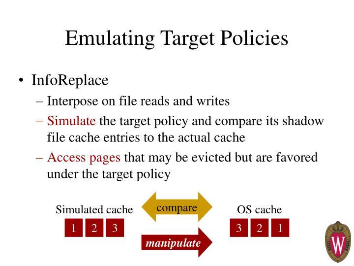 Emulating Target Policies