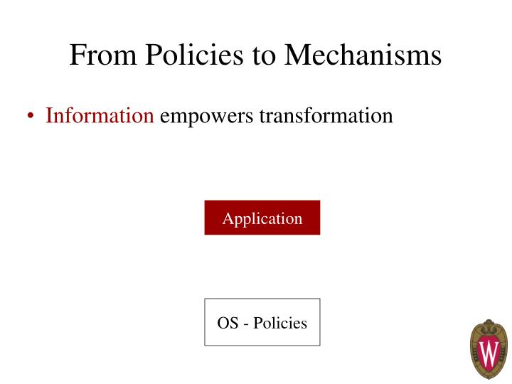 From Policies to Mechanisms