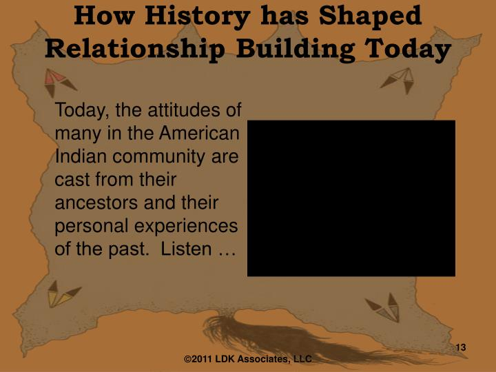 How History has Shaped Relationship Building Today