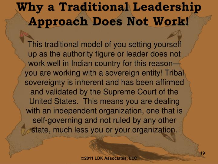 Why a Traditional Leadership Approach Does Not Work!