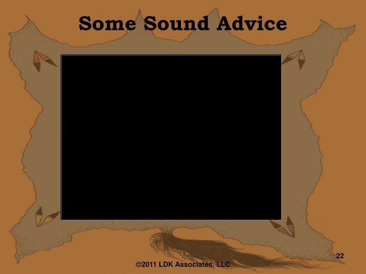 Some Sound Advice