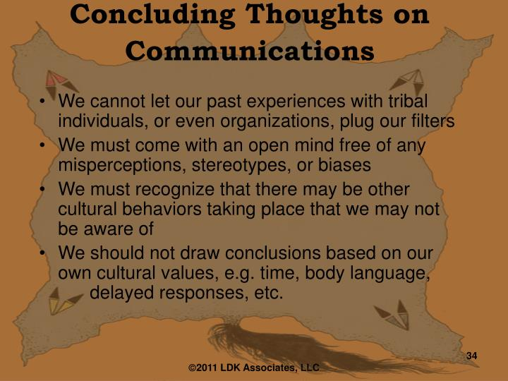 Concluding Thoughts on  Communications