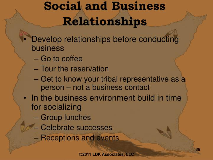 Social and Business Relationships