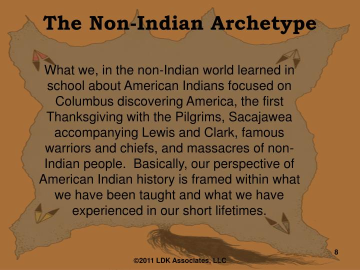 The Non-Indian Archetype