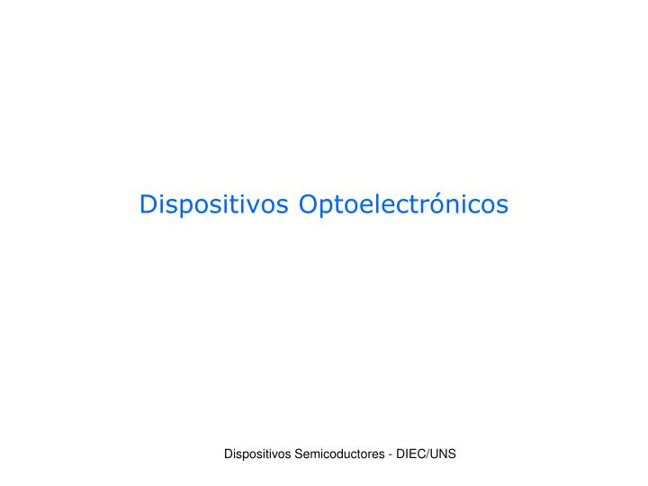 Dispositivos optoelectr nicos