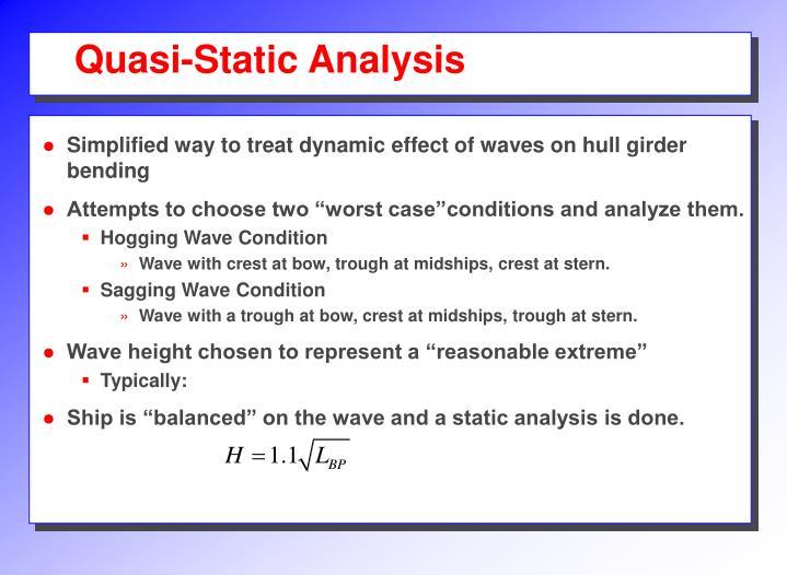 Quasi-Static Analysis
