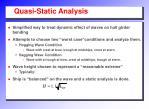 quasi static analysis
