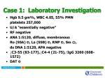 case 1 laboratory investigation