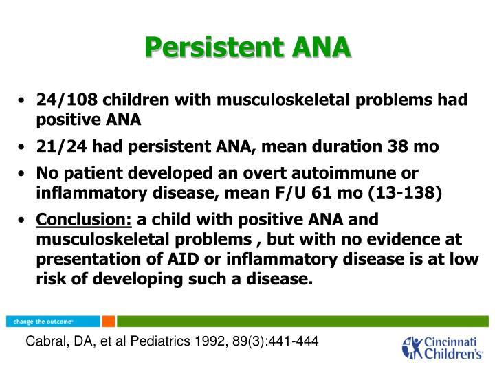 Persistent ANA