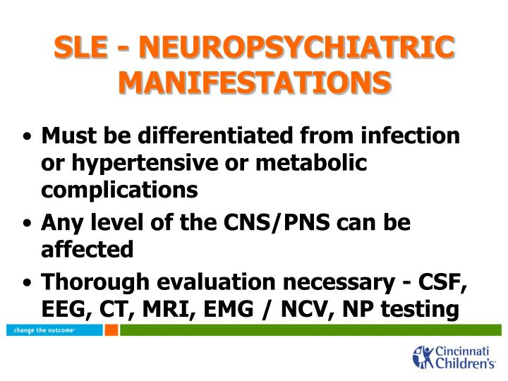 SLE - NEUROPSYCHIATRIC MANIFESTATIONS