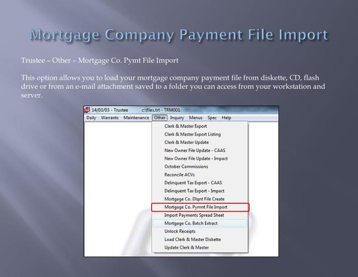 Mortgage Company Payment File Import