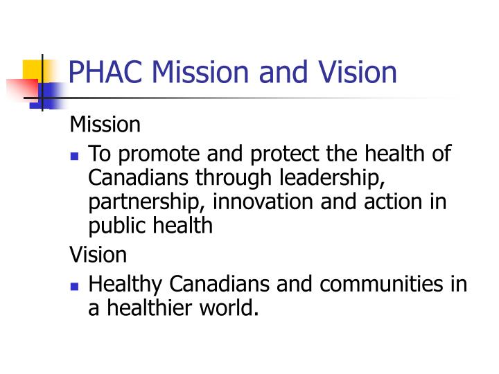 PHAC Mission and Vision