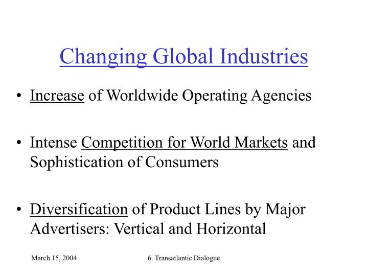 Changing global industries