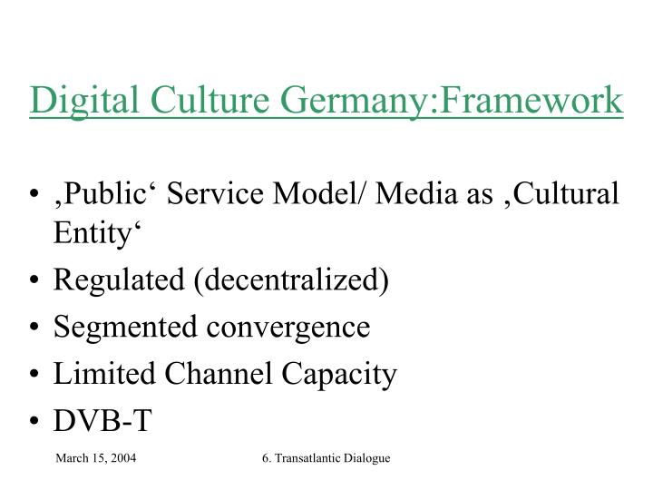 Digital Culture Germany:Framework