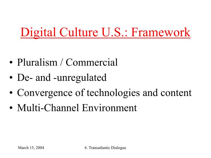 Digital Culture U.S.: Framework