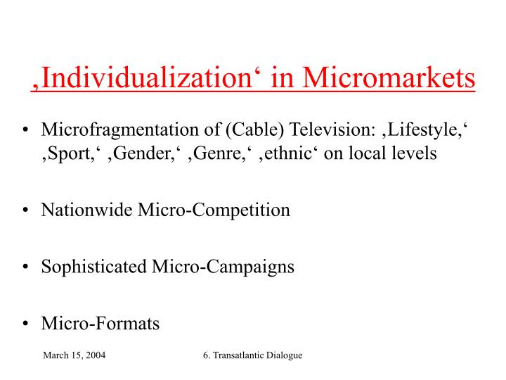 'Individualization' in Micromarkets
