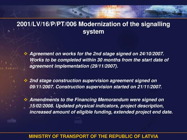2001/LV/16/P/PT/006 Modernization of the signalling system