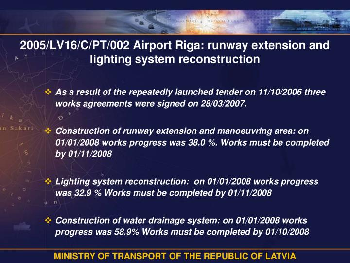 2005/LV16/C/PT/002 Airport Riga: runway extension and lighting system reconstruction
