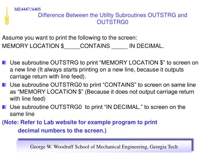 Difference Between the Utility Subroutines OUTSTRG and OUTSTRG0
