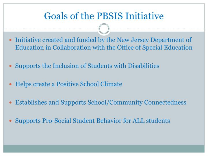 Goals of the PBSIS Initiative