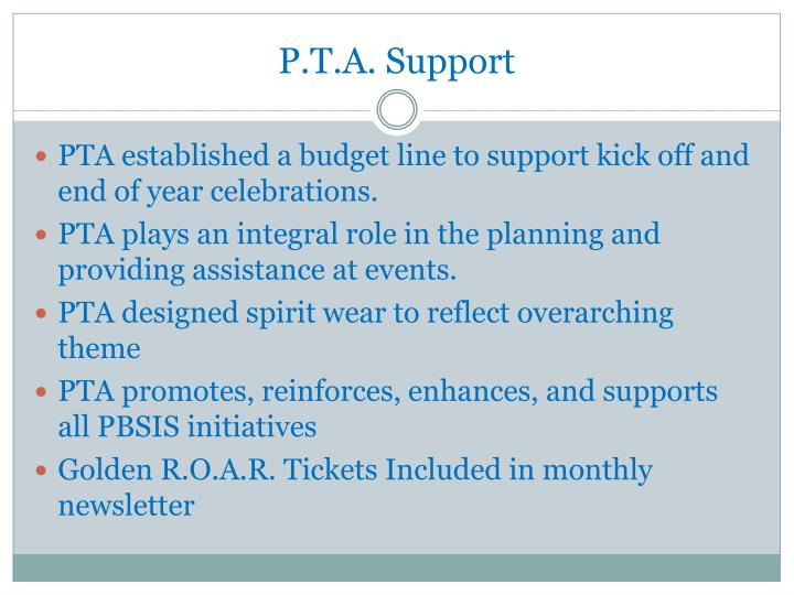 P.T.A. Support